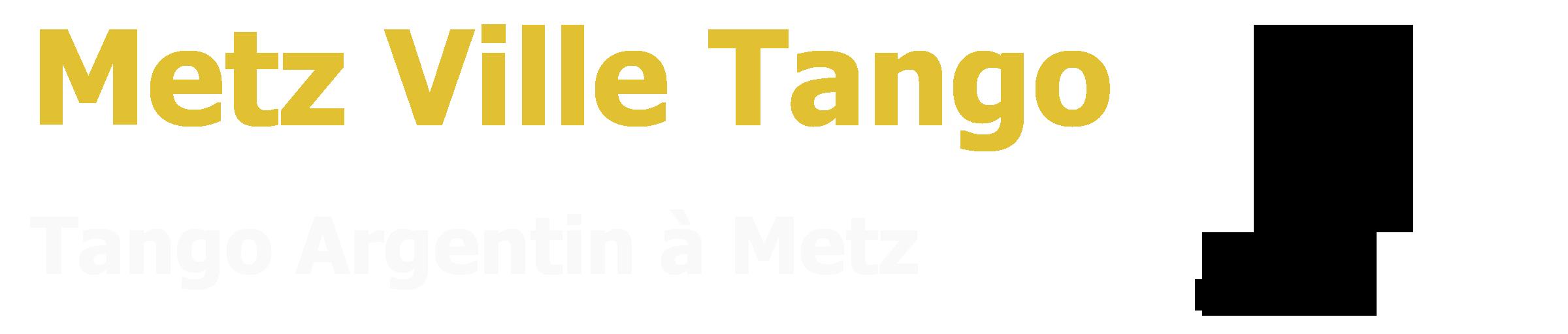 Metz Ville Tango
